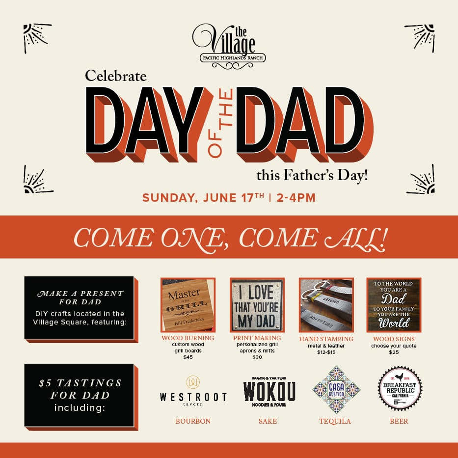 Father's Day - Day of The Dad at the Village at Pacific Highlands Ranch