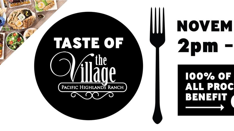 The Taste of the Village will be held on Sunday, Nov. 4 from 2-5 p.m. at the Village at Pacific Highlands Ranch. All proceeds will benefit Canyon Crest Academy.